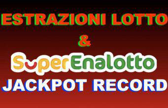 Estrazioni Lotto SuperEnalotto e 10eLotto