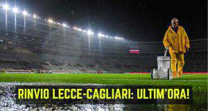 Lecce-Cagliari rinvio