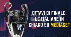 Ottavi Champions League Mediaset