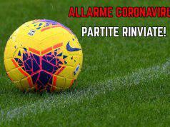 Coronavirus partite rinviate