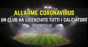 Allarme Coronavirus Licenziati