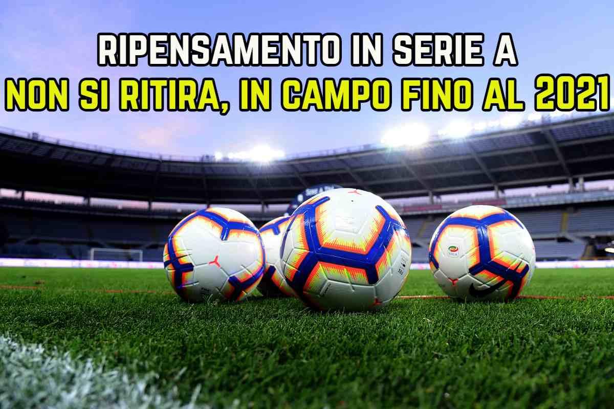 Serie A non si ritira