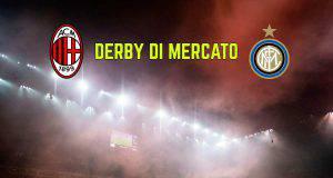 Calciomercato Milan-Inter