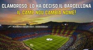 Camp Nou cambia nome