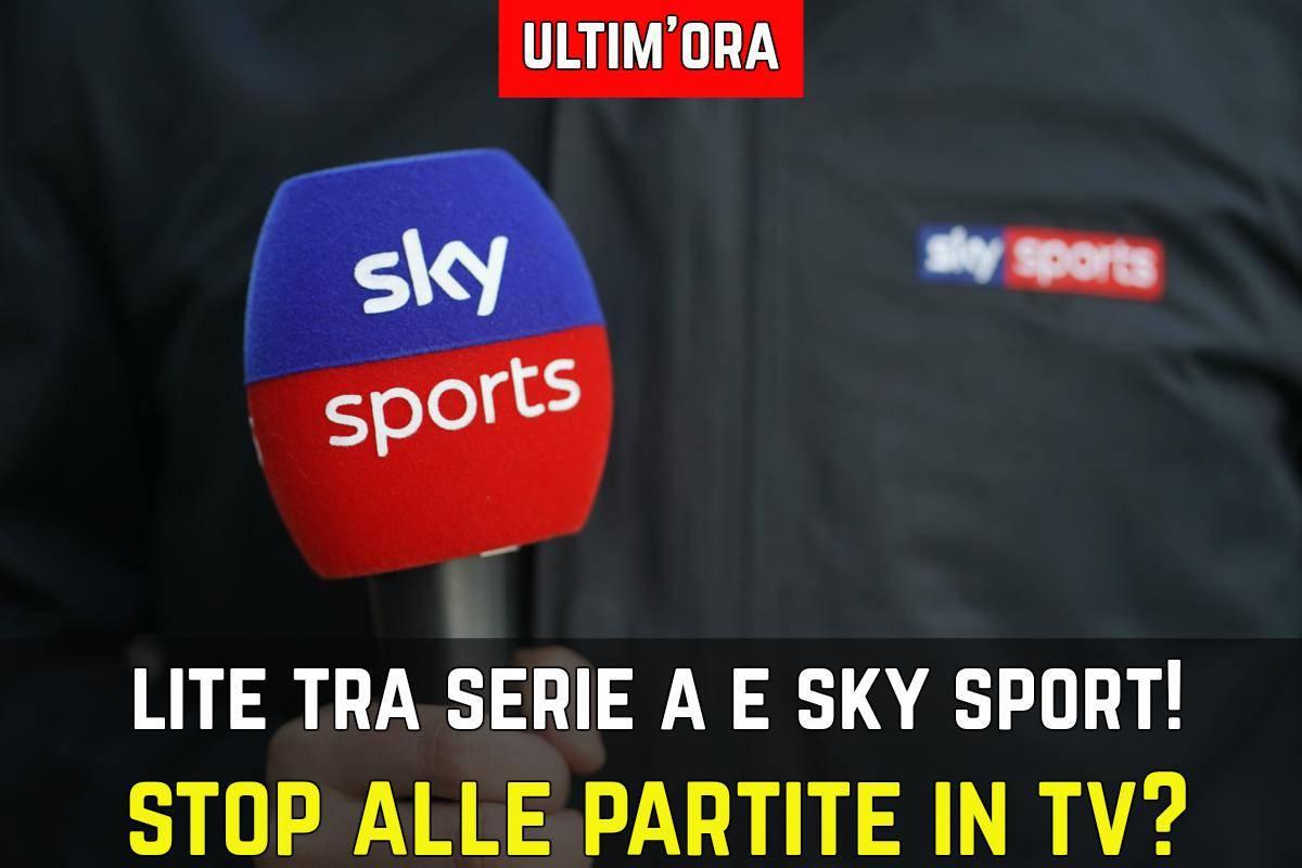 Clamoroso Sky E Lega Serie A Rottura Totale Niente Piu Partite In Tv