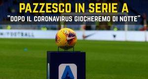 Serie A notte