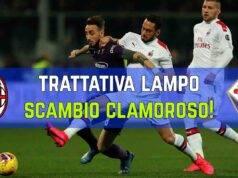 Scambio Milan Fiorentina