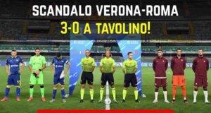 Verona Roma 3-0 tavolino