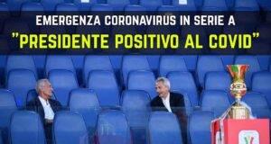 Serie A Presidente Coronavirus